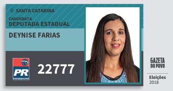 Santinho Deynise Farias 22777 (PR) Deputada Estadual | Santa Catarina | Eleições 2018
