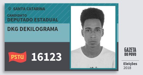 Santinho Dkg Dekilograma 16123 (PSTU) Deputado Estadual   Santa Catarina   Eleições 2018