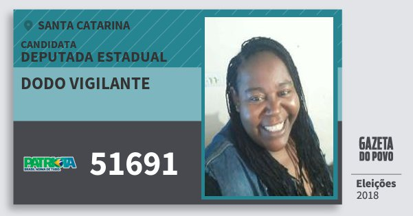 Santinho Dodo Vigilante 51691 (PATRI) Deputada Estadual | Santa Catarina | Eleições 2018