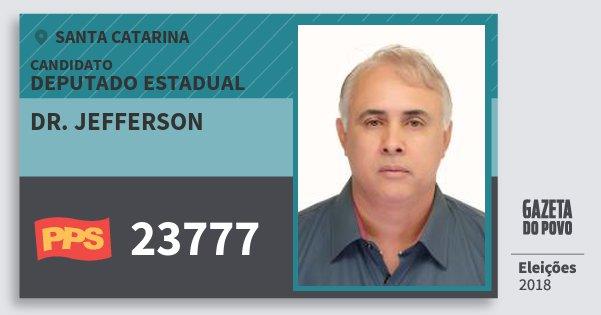 Santinho Dr. Jefferson 23777 (PPS) Deputado Estadual   Santa Catarina   Eleições 2018