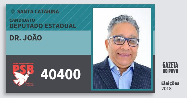Santinho Dr. João 40400 (PSB) Deputado Estadual | Santa Catarina | Eleições 2018