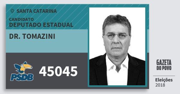 Santinho Dr. Tomazini 45045 (PSDB) Deputado Estadual | Santa Catarina | Eleições 2018