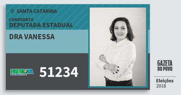 Santinho Dra Vanessa 51234 (PATRI) Deputada Estadual | Santa Catarina | Eleições 2018