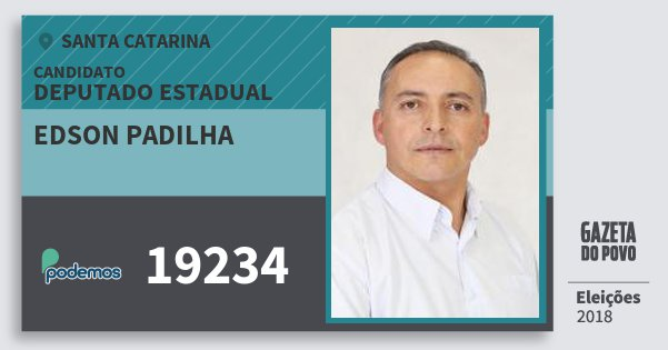 Santinho Edson Padilha 19234 (PODE) Deputado Estadual | Santa Catarina | Eleições 2018