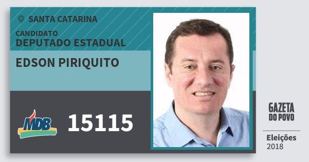 Santinho Edson Piriquito 15115 (MDB) Deputado Estadual | Santa Catarina | Eleições 2018