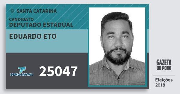 Santinho Eduardo Eto 25047 (DEM) Deputado Estadual | Santa Catarina | Eleições 2018