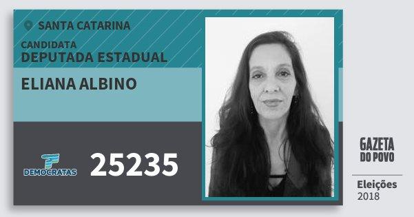 Santinho Eliana Albino 25235 (DEM) Deputada Estadual | Santa Catarina | Eleições 2018