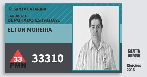 Santinho Elton Moreira 33310 (PMN) Deputado Estadual | Santa Catarina | Eleições 2018