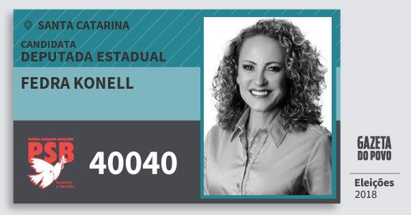 Santinho Fedra Konell 40040 (PSB) Deputada Estadual | Santa Catarina | Eleições 2018