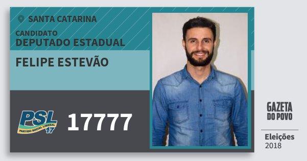 Santinho Felipe Estevão 17777 (PSL) Deputado Estadual | Santa Catarina | Eleições 2018