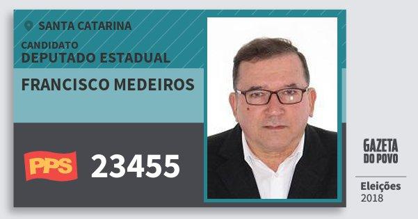 Santinho Francisco Medeiros 23455 (PPS) Deputado Estadual | Santa Catarina | Eleições 2018