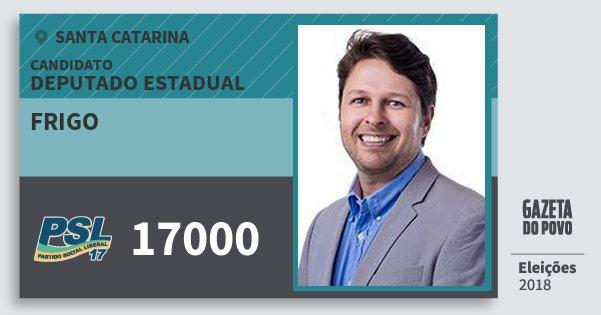 Santinho Frigo 17000 (PSL) Deputado Estadual | Santa Catarina | Eleições 2018