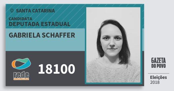 Santinho Gabriela Schaffer 18100 (REDE) Deputada Estadual | Santa Catarina | Eleições 2018