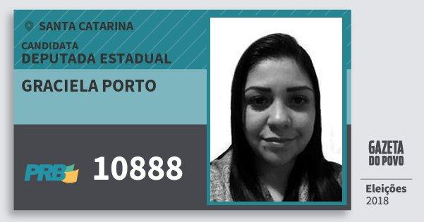 Santinho Graciela Porto 10888 (PRB) Deputada Estadual | Santa Catarina | Eleições 2018