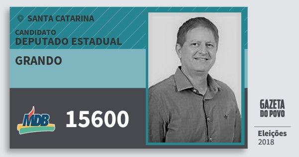 Santinho Grando 15600 (MDB) Deputado Estadual | Santa Catarina | Eleições 2018