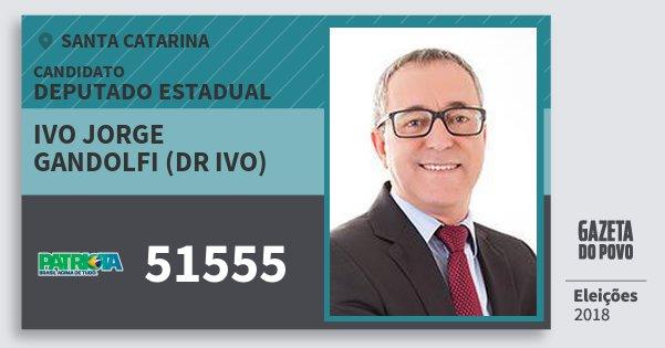 Santinho Ivo Jorge Gandolfi (Dr Ivo) 51555 (PATRI) Deputado Estadual | Santa Catarina | Eleições 2018