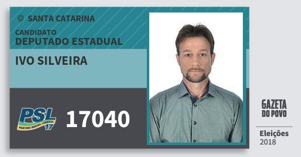 Santinho Ivo Silveira 17040 (PSL) Deputado Estadual | Santa Catarina | Eleições 2018