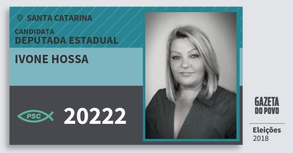 Santinho Ivone Hossa 20222 (PSC) Deputada Estadual | Santa Catarina | Eleições 2018