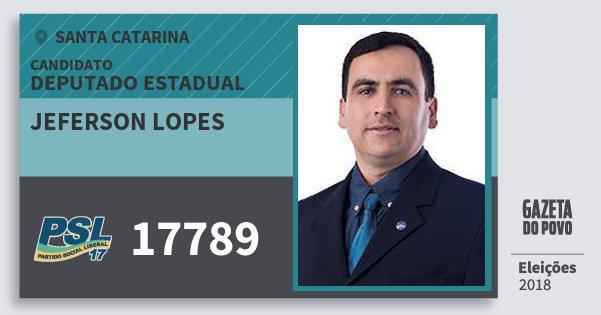 Santinho Jeferson Lopes 17789 (PSL) Deputado Estadual | Santa Catarina | Eleições 2018