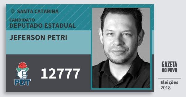 Santinho Jeferson Petri 12777 (PDT) Deputado Estadual | Santa Catarina | Eleições 2018