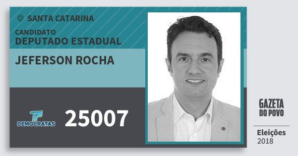 Santinho Jeferson Rocha 25007 (DEM) Deputado Estadual | Santa Catarina | Eleições 2018