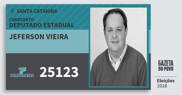 Santinho Jeferson Vieira 25123 (DEM) Deputado Estadual | Santa Catarina | Eleições 2018