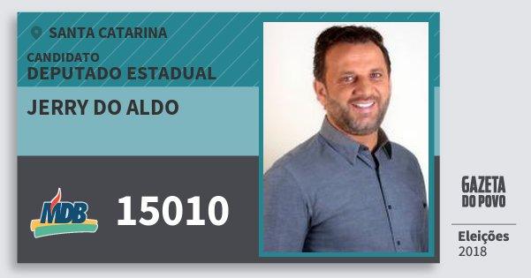 Santinho Jerry do Aldo 15010 (MDB) Deputado Estadual | Santa Catarina | Eleições 2018