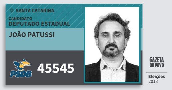 Santinho João Patussi 45545 (PSDB) Deputado Estadual | Santa Catarina | Eleições 2018