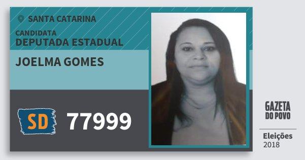 Santinho Joelma Gomes 77999 (SOLIDARIEDADE) Deputada Estadual | Santa Catarina | Eleições 2018