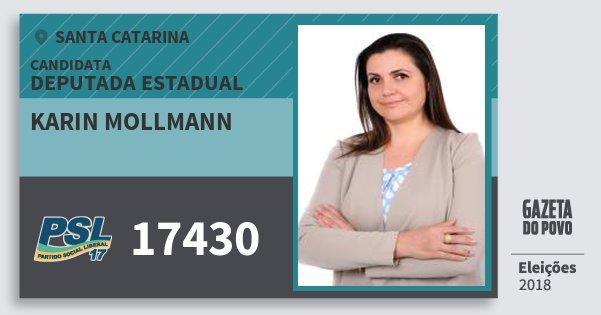 Santinho Karin Mollmann 17430 (PSL) Deputada Estadual | Santa Catarina | Eleições 2018