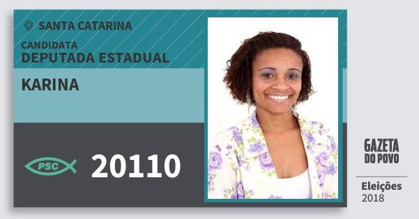 Santinho Karina 20110 (PSC) Deputada Estadual | Santa Catarina | Eleições 2018