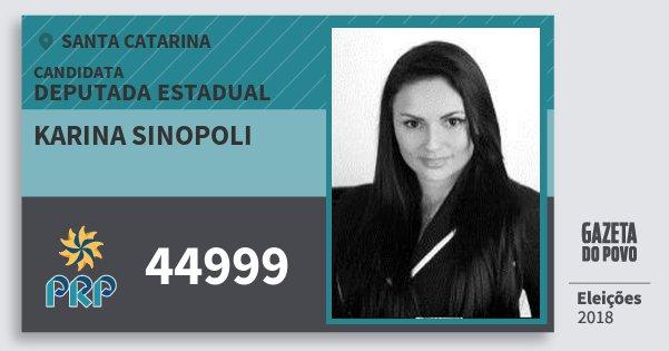 Santinho Karina Sinopoli 44999 (PRP) Deputada Estadual | Santa Catarina | Eleições 2018