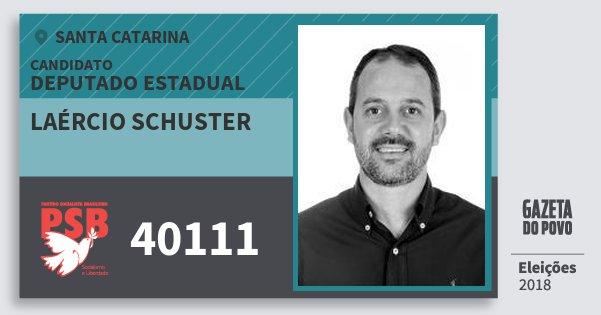 Santinho Laércio Schuster 40111 (PSB) Deputado Estadual | Santa Catarina | Eleições 2018