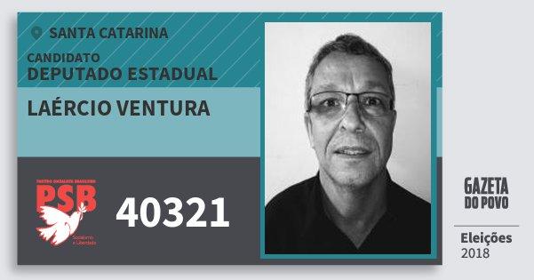Santinho Laércio Ventura 40321 (PSB) Deputado Estadual | Santa Catarina | Eleições 2018