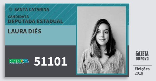 Santinho Laura Diés 51101 (PATRI) Deputada Estadual   Santa Catarina   Eleições 2018
