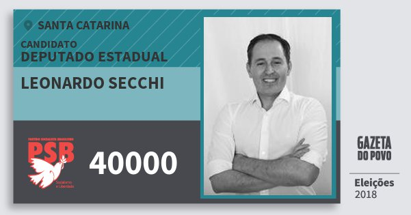Santinho Leonardo Secchi 40000 (PSB) Deputado Estadual | Santa Catarina | Eleições 2018