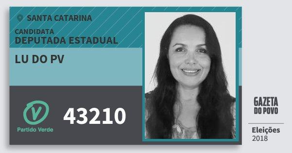 Santinho Lu do Pv 43210 (PV) Deputada Estadual | Santa Catarina | Eleições 2018