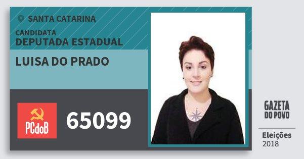 Santinho Luisa do Prado 65099 (PC do B) Deputada Estadual | Santa Catarina | Eleições 2018