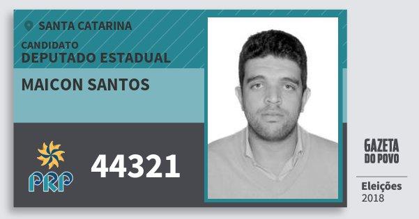 Santinho Maicon Santos 44321 (PRP) Deputado Estadual | Santa Catarina | Eleições 2018