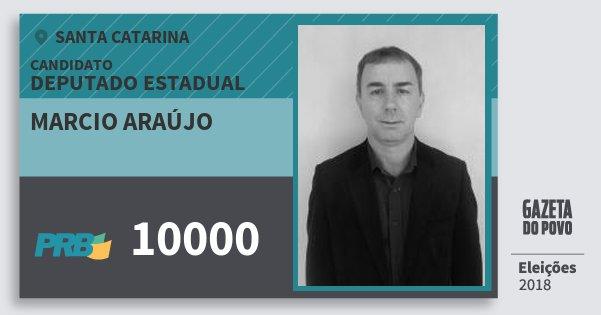 Santinho Marcio Araújo 10000 (PRB) Deputado Estadual | Santa Catarina | Eleições 2018