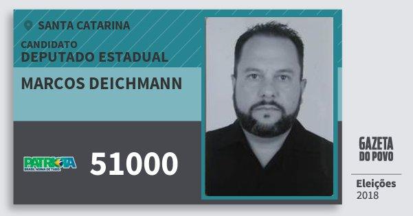 Santinho Marcos Deichmann 51000 (PATRI) Deputado Estadual   Santa Catarina   Eleições 2018
