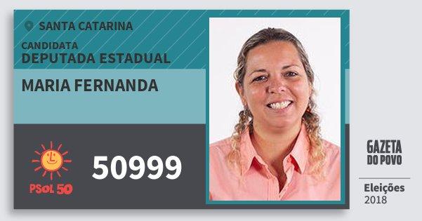 Santinho Maria Fernanda 50999 (PSOL) Deputada Estadual | Santa Catarina | Eleições 2018
