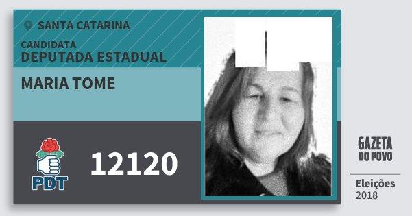 Santinho Maria Tome 12120 (PDT) Deputada Estadual | Santa Catarina | Eleições 2018