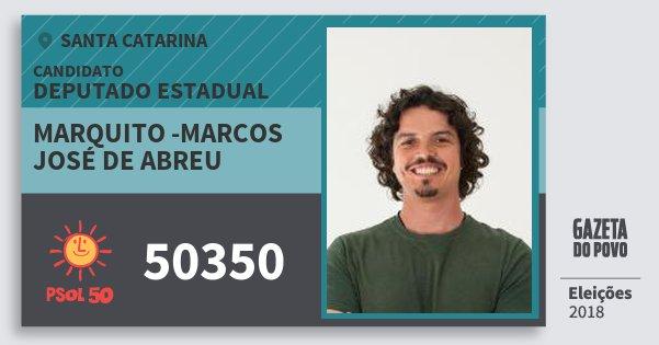Santinho Marquito -Marcos José de Abreu 50350 (PSOL) Deputado Estadual   Santa Catarina   Eleições 2018