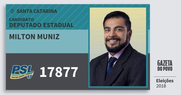 Santinho Milton Muniz 17877 (PSL) Deputado Estadual | Santa Catarina | Eleições 2018