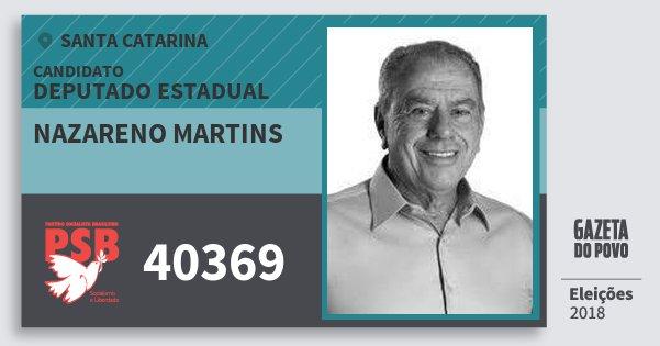 Santinho Nazareno Martins 40369 (PSB) Deputado Estadual | Santa Catarina | Eleições 2018