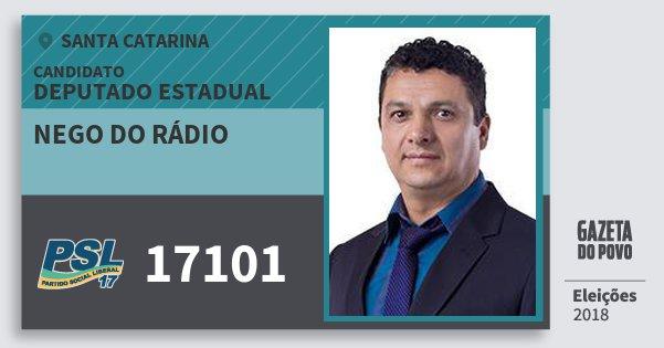 Santinho Nego do Rádio 17101 (PSL) Deputado Estadual | Santa Catarina | Eleições 2018