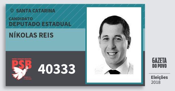 Santinho Níkolas Reis 40333 (PSB) Deputado Estadual | Santa Catarina | Eleições 2018