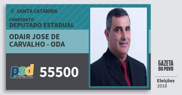 Santinho Odair Jose de Carvalho - Oda 55500 (PSD) Deputado Estadual   Santa Catarina   Eleições 2018