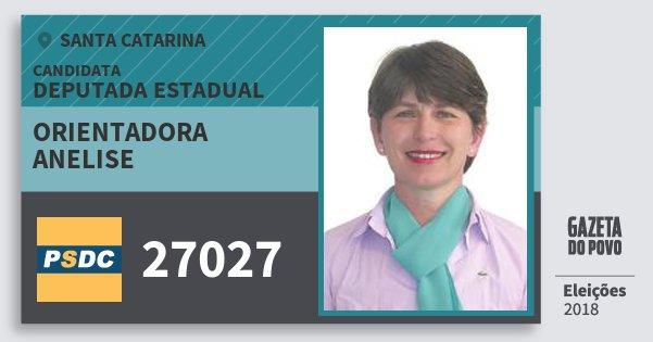 Santinho Orientadora Anelise 27027 (DC) Deputada Estadual | Santa Catarina | Eleições 2018